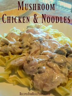 Here's one of the easiest recipes in my cooking repertoire, and one of my husband's favorites, Mushroom Chicken and Noodles, a slow cooker recipe.