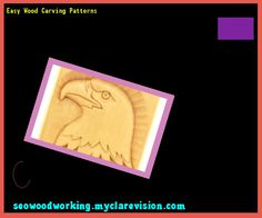Easy Wood Carving Patterns 143700 - Woodworking Plans and Projects!