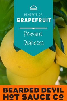 """There's evidence that eating grapefruit—which is moderate on the glycemic index scale—can help keep insulin levels even, protecting against type 2 diabetes. """"Greater consumption of blueberries, grapes, apples, bananas, and grapefruit were significantly associated with a reduced risk of type 2 diabetes,"""" reads one large 2013 study.  #grapefruitsauce #benefitsofgrapefruit #grapefruithotsauce How To Eat Grapefruit, Spicy Sauce, Hot Sauce, Health Benefits Of Grapefruit, Fruit Sauce, Glycemic Index, Prevent Diabetes, Blueberries, Blueberry"""