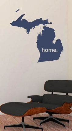 Michigan is Home Wall Decal - put in years lived there instead of text