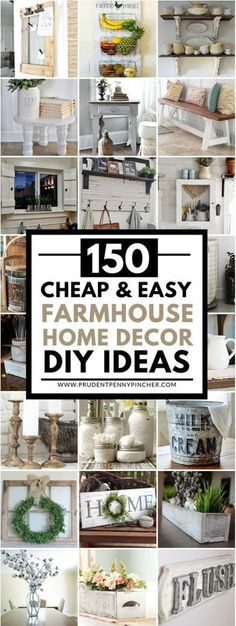 150 Cheap and Easy DIY Farmhouse Decor Ideas. 150 Cheap and Easy Farmhouse Decor DIY Ideas Save money with these DIY farmhouse decor ideas! From furniture to home accents and organization ideas, there are over a hundred projects to choose from. Farmhouse Homes, Farmhouse Design, Rustic Farmhouse, Farmhouse Ideas, Farmhouse Furniture, Farmhouse Decor Cheap, Farmhouse Style Decorating, Vintage Farmhouse Decor, Cottage Farmhouse