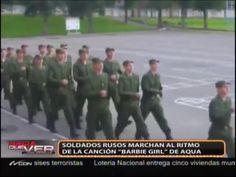 """Soldados Rusos Marchan Al Ritmo De """"Barbie Girl"""" #Video"""