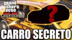 OUTRO CARRO SECRETO CONFIRMADO ! GTA V ONLINE DLC LOWRIDERS