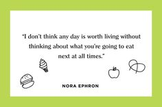 In honor of what would have been her 75th birthday: some of the best Nora Ephron quotes.