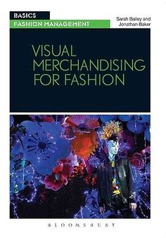 Visual Merchandising for Fashion by Sarah Bailey Paperback Book (English) | eBay
