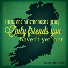 Oh Ireland - made me think of Ariel's upcoming trip! Love Ireland, Ireland Travel, Ireland Country, Scotland Travel, Irish Quotes, Irish Sayings, Irish Memes, Irish Humor, William Butler Yeats