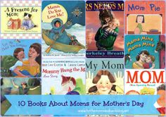 10 Books About Moms!