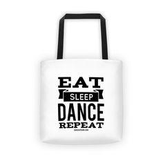 White Tote bag - Eat Sleep Dance Repeat  -$22