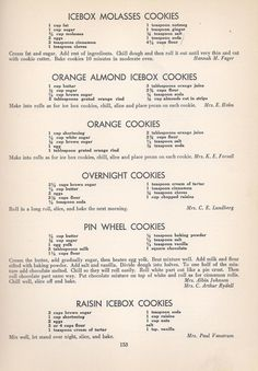Vintage Cookies Recipes From 1940 Ahhh. I remember ice box cookie recipes! Yummy smells and tastes. Retro Recipes, Old Recipes, Vintage Recipes, Cookbook Recipes, Recipies, 1950s Recipes, Family Recipes, Icebox Cookies, No Bake Cookies