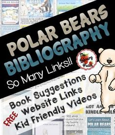 Your friendly neighborhood TpT librarian has put together a clickable bibliography for you ... centered around one of our favorite cold weather animals, the polar bear. This FREE download includes my favorite nonfiction titles, kid-friendly websites, and videos that relate to all different aspects of the polar