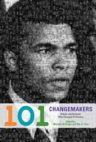 101 Changemakers: Rebels and Radicals Who Changed US History | Haymarket Books