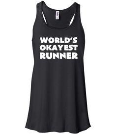 World's Okayest Runner Shirt - Running Tank Top - Funny Running Shirt
