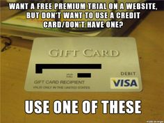 7.) Sign up for free trials using a gift card