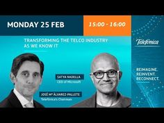"Satya Nadella & José María Álvarez-Pallete announcing ""The future of the..."