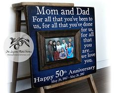 50th Anniversary Gifts, Parents Anniversary Gift, For All That You Have Been To Us, Anniversary Frame, 16x16 The Sugared Plums Frames  Thank you so much for visiting The Sugared Plums Frames! Our picture frames are great for wedding gifts, anniversary gifts, mother of the bride gifts, father of the bride gifts, parent's thank you gifts, grandparents' gifts, birthday gifts, godparents' gifts, baptism gifts, bridesmaids' gifts, maid of honor gifts, sisters' gifts, adoption gifts, graduations…