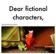 Dear fictional characters...