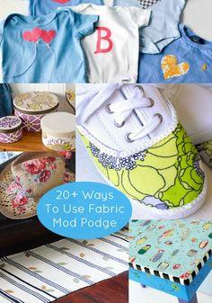 20+ unique ways to use Fabric Mod Podge