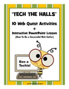 "This ""Tech the Halls"" technology unit includes an introductory interactive PowerPoint lesson entitled ""How to Search the Web Successfully."" plus 10 high interest web quests. There is an accompanying worksheet for students to complete during the PowerPoint lesson, plus a 1/2 page search guide for them to use as they work on web quests."