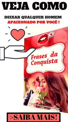 9 Melhores Imagens Da Pasta Frases De Amor Para Conquistar