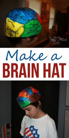 Make a Brain Hat and other fun activities for learning about the nervous system.