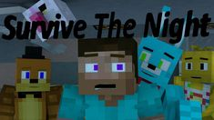 """Survive The Night"" (FULL MINECRAFT ANIMATION)"