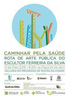 Este ano vamos caminhar pela rota de arte pública do escultor Ferreira da Silva. Começará pelas 9:30 na Praça 25 de Abril (junto à ortopedia Articular - Ortopedia & Bem-estar) com um aquecimento organizado pelo Balance Caldas da Rainha.