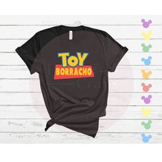 Toy Borracho/Toy Borracha Toy Story Disney Drinking Tee • Unisex Shirt or Ladies Tank Disney Drinking Shirt - Ladies Tank Small / Black / Borracho