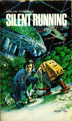 Silent Running is an underrated science-fiction movie that has influenced more than one would think.