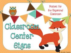 Fox themed classroom center signs! Cute:)