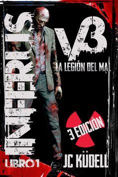 """Si aun no has leído la novela sobre el apocalipsis zombie """"Inferus V3: La Legión del mal"""" de Catalina Küdell aun estas a tiempo, puedes leerla GRATIS por tiempo limitado (cortesía de su autora)"""