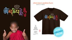 http://www.redbubble.com/people/73553/works/5437974-ohm-mani-padme-hum-colored?p=t-shirt&style=mens