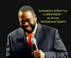 This is the officially website of the legendary motivational speaker, Les Brown. In here you will find all sorts of information and resources to help you grow. Les Brown, Motivational Speeches, Self Motivation, Mind Body Soul, Business Inspiration, Best Self, Personal Development, Coaching, Author