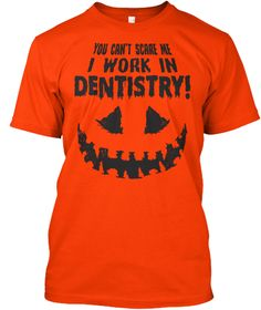 8be879c5f Can't Scare Me Denistry shirts, hoodies, stickers, dental, dentist,