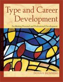 Type and Career Development - Walks users through the steps of the career development process—setting the stage, self-assessment, generating and researching options, making decisions, and taking action—enabling them to  further their own professional development by building awareness of blind spots in their work. #MBTI #myersbriggs