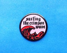Crimson Wave Pin Hard Enamel Lapel Feminist Surfing Aunt Flo Ladies Menstruation Female Girl Gang Red and Pink Blood Ocean Flair Hat Pin