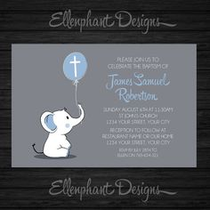 Baptism Invitation, christening, first communion, elephant, baby elephant, boy, blue, balloon, gray, custom invite, digital file, you print