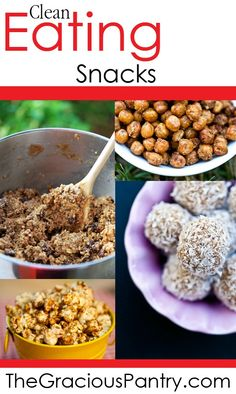 97 Clean Eating Snack Recipes & Ideas! #cleaneating #snacks