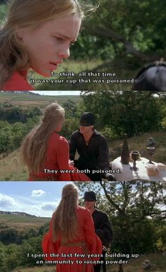 """I spent the last few years building up an immunity to iocane powder."" (The Princess Bride)"