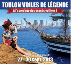 Toulon voiles de légendes. Du 27 au 30 septembre 2013 à Toulon.