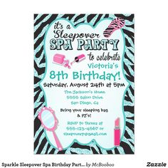 Sparkle Sleepover Spa Birthday Party Invitations Add a little bling to your party with this cute sleepover spa birthday party invitation with faux zebra stripe teal/ aqua sequins. Features zebra striped flip flop, mirror, lipstick and nail polish. Need a different color or having problems, just contact me! Hand drawn illustration by McBooboo. Not real sequins, it's an illustration.