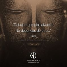 Buda: Tu propia salvación http://reikinuevo.com/buda-propia-salvacion/: