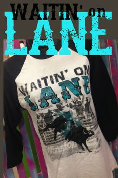 WAITIN' ON LANE BLACK BASEBALL TEE- we love Lane Frost! If you do too, get your shirt now at www.deckedoutwholesale.com for $36.99!!
