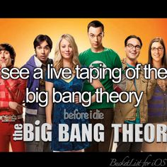 The Big Bang theory Before I die