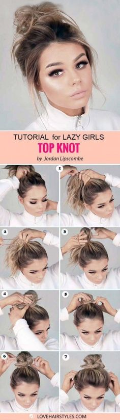 Simple-Easy-Top-Knot-Hairstyle-for-Lazy-Girl – Peinados y pelo 2018 para hombre y mujeres