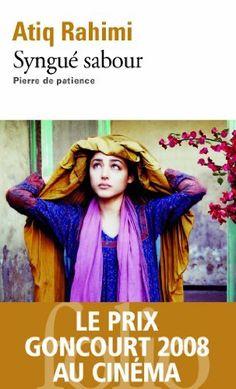 Syngué sabour : Pierre de patience - Prix Goncourt 2008 de Atiq Rahimi, http://www.amazon.fr/dp/2070416739/ref=cm_sw_r_pi_dp_MCqkrb1BJA2CR