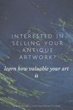 Contact us to get a FREE estimate of the retail value of your work of art.