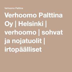 Verhoomo Palttina Oy | Helsinki | verhoomo | sohvat ja nojatuolit | irtopäälliset