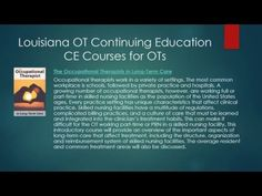 Louisiana Occupational Therapists Continuing Education and License Renewals - YouTube