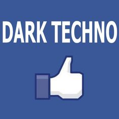 dark techno, fuck yeah!