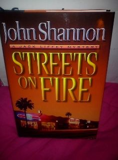 Streets on Fire by John Shannon